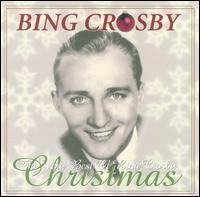 The Very Best of Bing Crosby Christmas - Bing Crosby