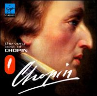 The Very Best of Chopin - Dmitri Alexeev (piano); François-René Duchâble (piano); Leif Ove Andsnes (piano); Mikhail Pletnev (piano);...