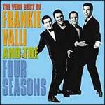 The Very Best of Frankie Valli & the Four Seasons [PolyGram]
