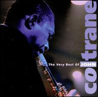 The Very Best of John Coltrane [Rhino] - John Coltrane