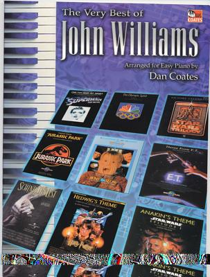 The Very Best of John Williams: Easy Piano - Williams, John, Professor (Composer), and Coates, Dan