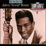 """The Very Best of Johnny """"Guitar"""" Watson [Rhino]"""