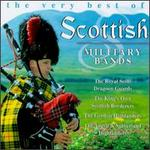 The Very Best of Scottish Military Bands