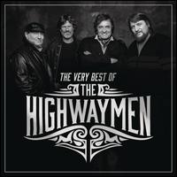The Very Best of the Highwaymen - The Highwaymen