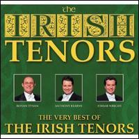 The Very Best of the Irish Tenors - The Irish Tenors
