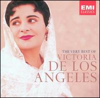 The Very Best of Victoria de los Angeles - Alicia de Larrocha (piano); Carlo del Monte (tenor); Gerald Moore (piano); Gonzalo Soriano (piano); Jussi Björling (tenor);...