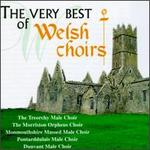 The Very Best of Welsh Choirs