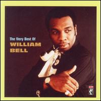 The Very Best of William Bell - William Bell