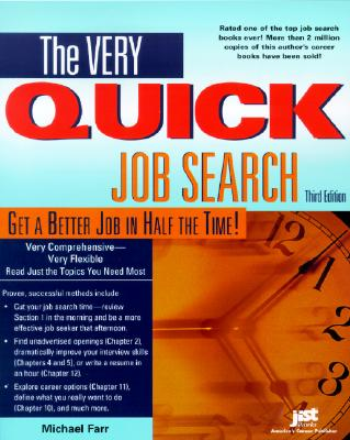 The Very Quick Job Search - Farr, J Michael, and Farr, Michael