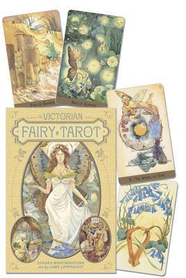 The Victorian Fairy Tarot - Weatherstone, Lunaea; Lippincott, Gary A.