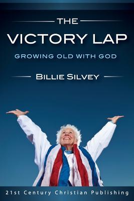 The Victory Lap - Silvey, Billie