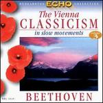The Vienna Classicism in slow movements, Vol. 3: Beethoven