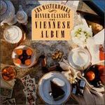 The Viennese Album Series: Dinner Classics - Various Artists