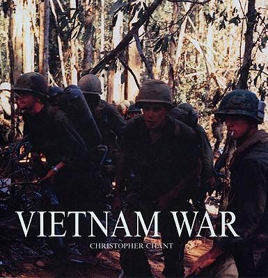 The Vietnam War - Chant, Christopher