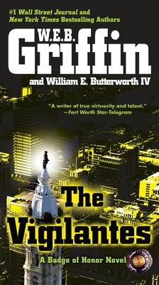 The Vigilantes - Griffin, W E B, and Butterworth, William E