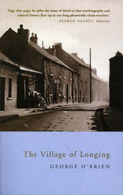 The Village of Longing - O'Brien, George
