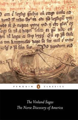 The Vinland Sagas: The Norse Discovery of America - Anonymous, and Magnusson, Magnus (Translated by), and Palsson, Hermann (Translated by)