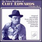 The Vintage Recordings of Cliff Edwards (Ukulele Ike)