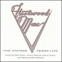 The Vintage Years Live - Fleetwood Mac