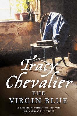 The Virgin Blue - Chevalier, Tracy
