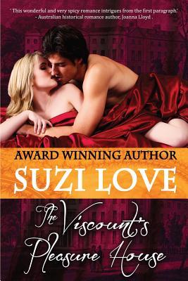 The Viscount's Pleasure House - Love, Suzi