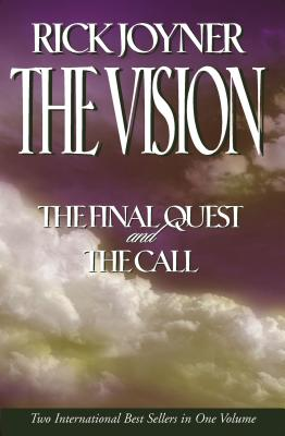 The Vision: A Two-In-One Volume of the Final Quest and the Call - Joyner, Rick
