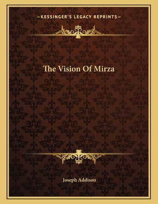 The Vision of Mirza - Addison, Joseph