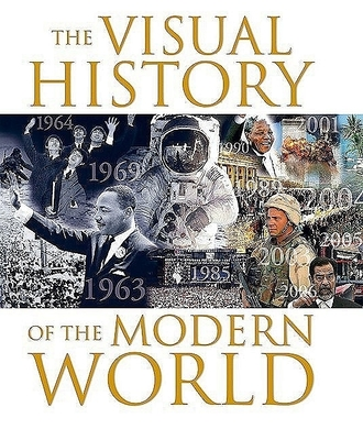 The Visual History of the Modern World - Burrows, Terry (Editor)