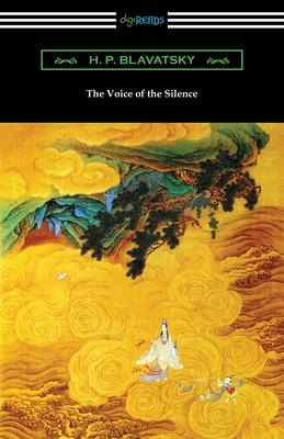 The Voice of the Silence - Blavatsky, H P