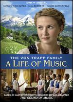 The Von Trapp Family: A Life of Music - Ben Verbong