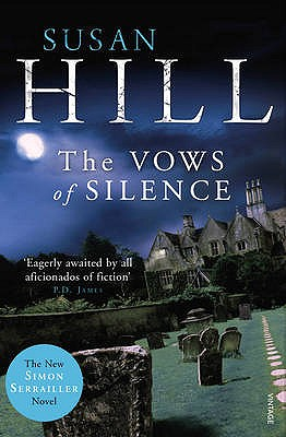 The Vows of Silence - Hill, Susan