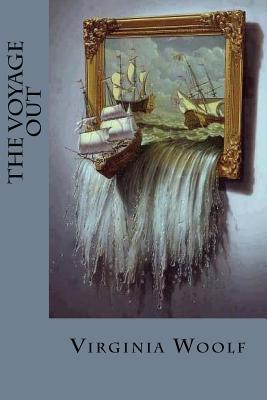 The Voyage Out - Woolf, Virginia, and Montoto, Natalie (Editor)
