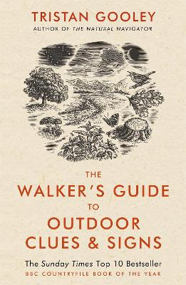 The Walker's Guide to Outdoor Clues and Signs - Gooley, Tristan
