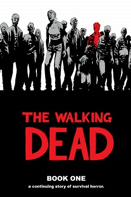 The Walking Dead, Book 1 - Kirkman, Robert (Creator)