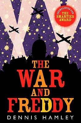 The War and Freddy - Hamley, Dennis