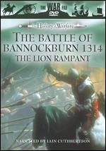 The War File: The Battle of Bannockburn 1314