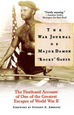 The War Journal of Major Damon Rocky Gause - Gause, Damon Rocky