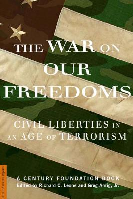 The War on Our Freedoms: Civil Liberties in an Age of Terrorism -