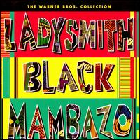 The Warner Brothers Collection - Ladysmith Black Mambazo