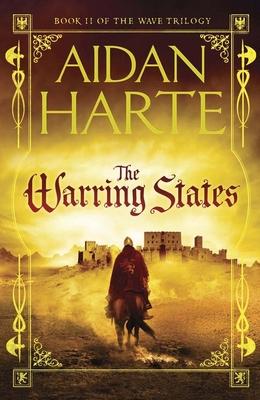The Warring States - Harte, Aidan