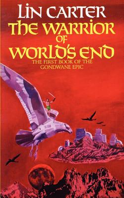 The Warrior of World's End - Carter, Lin