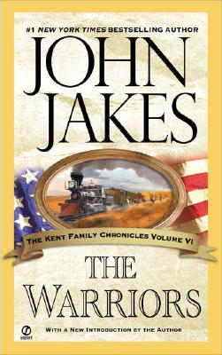 The Warriors - Jakes, John, and Jakes, John (Introduction by)