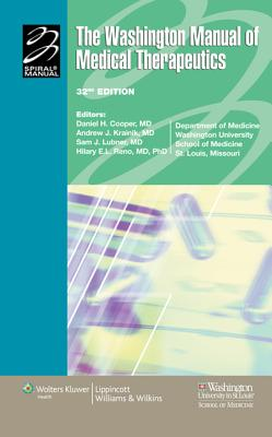 The Washington Manual of Medical Therapeutics - Washington University School Of Medicine (Editor), and Cooper, Daniel H. (Editor), and Krainik, Andrew J. (Editor)