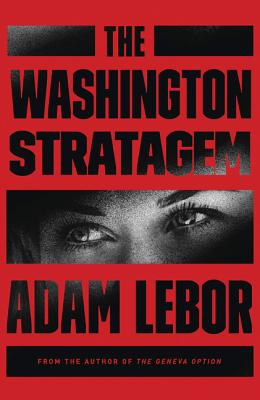 The Washington Stratagem - LeBor, Adam