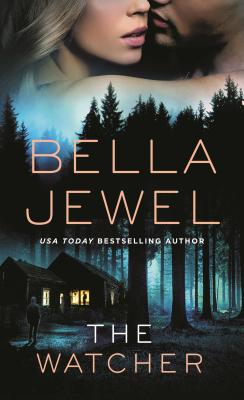 The Watcher - Jewel, Bella