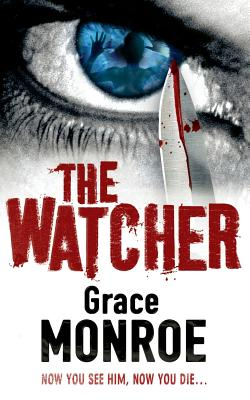 The Watcher - Monroe, Grace