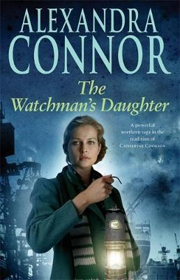 The Watchman's Daughter - Connor, Alexandra