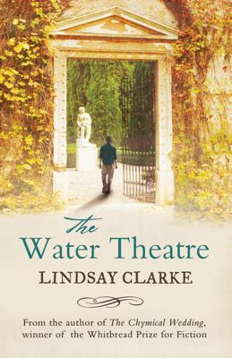 The Water Theatre - Clarke, Lindsay