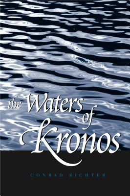 The Waters of Kronos book by Conrad Richter | 1 available editions