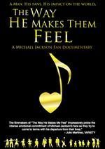 The Way He Makes Them Feel: Michael Jackson Fan Documentary
